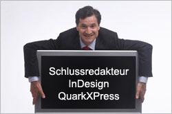 Schlussredakteur für InDesign und QuakXPress